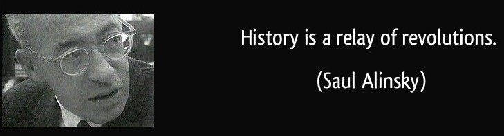 quote-history-is-a-relay-of-revolutions-saul-alinsky-3085-e1381963844580